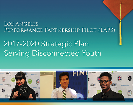 Los Angeles P3 2017 Strategic Plan - Serving Disconnected Youth