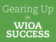 Shifting from WIA to WIOA