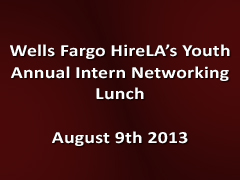 2013 Wells Fargo Youth Intern Networking Luncheon